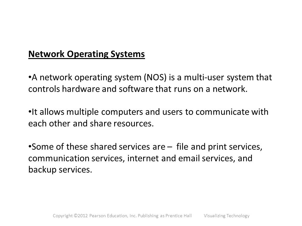 Network Operating Systems A network operating system (NOS) is a multi-user system that controls hardware and software that runs on a network.