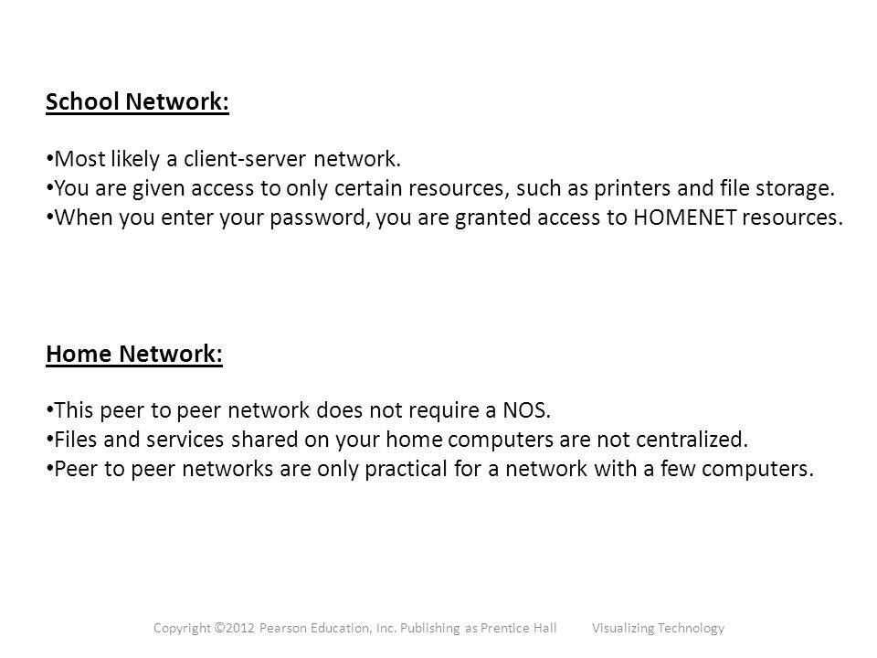 School Network: Most likely a client-server network.