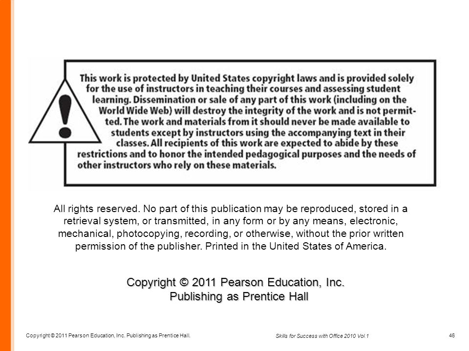 Copyright © 2011 Pearson Education, Inc. Publishing as Prentice Hall.