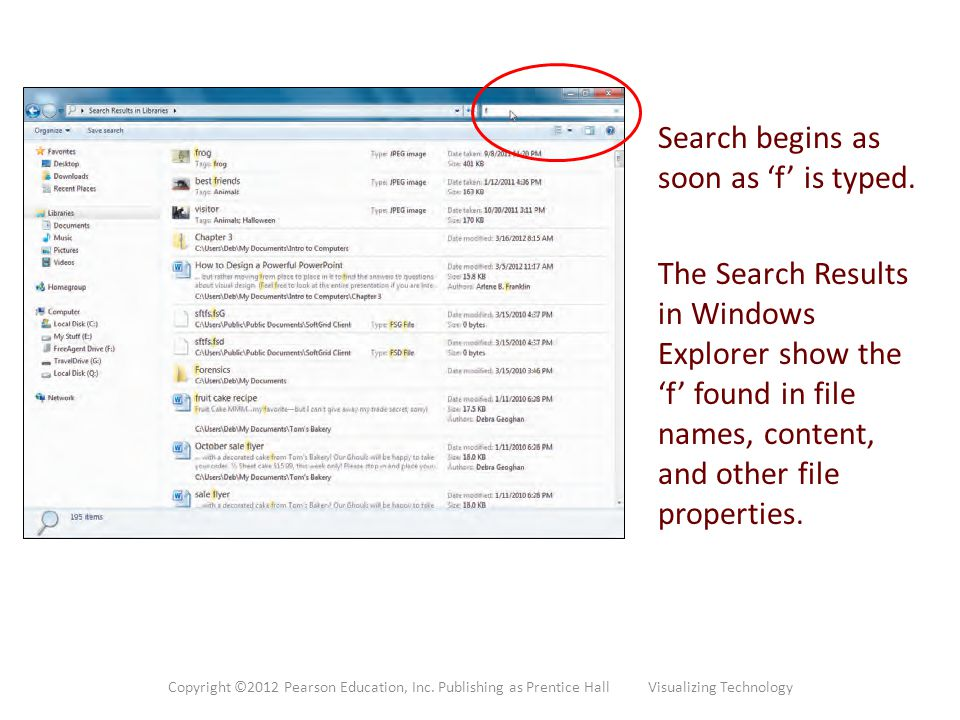 Search begins as soon as 'f' is typed. The Search Results in Windows Explorer show the 'f' found in file names, content, and other file properties. Co