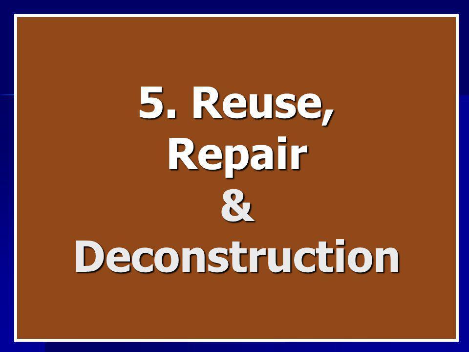 5. Reuse, Repair&Deconstruction