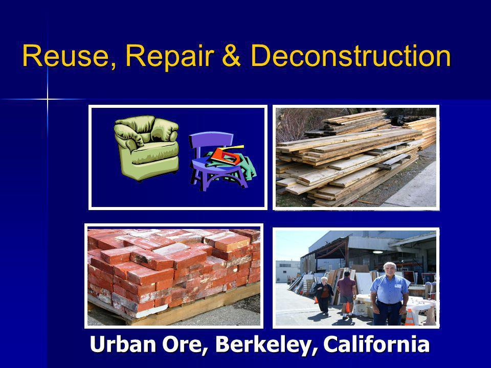 Reuse, Repair & Deconstruction Urban Ore, Berkeley, California