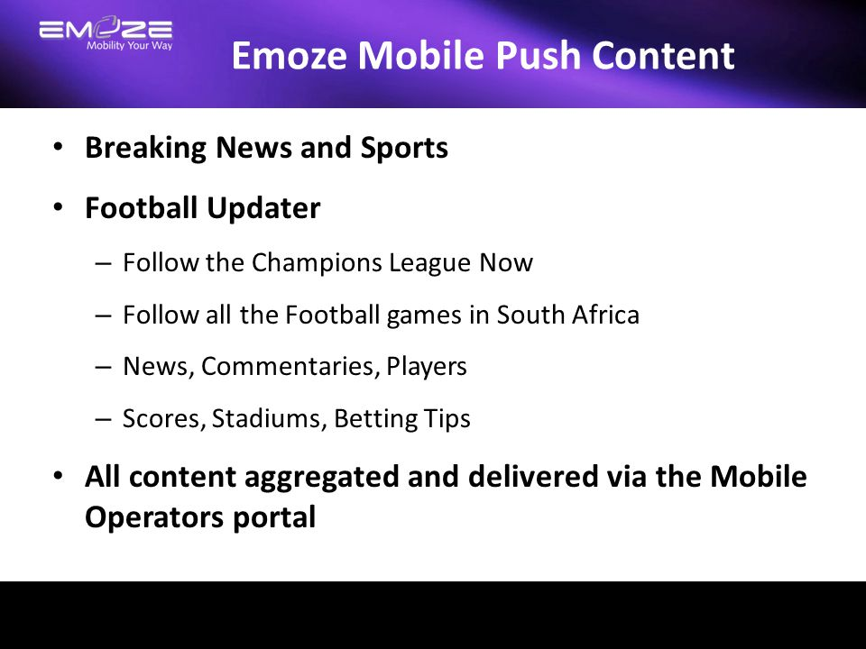 Emoze Mobile Push Content Breaking News and Sports Football Updater – Follow the Champions League Now – Follow all the Football games in South Africa