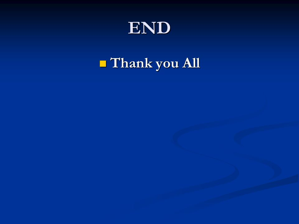 END Thank you All Thank you All