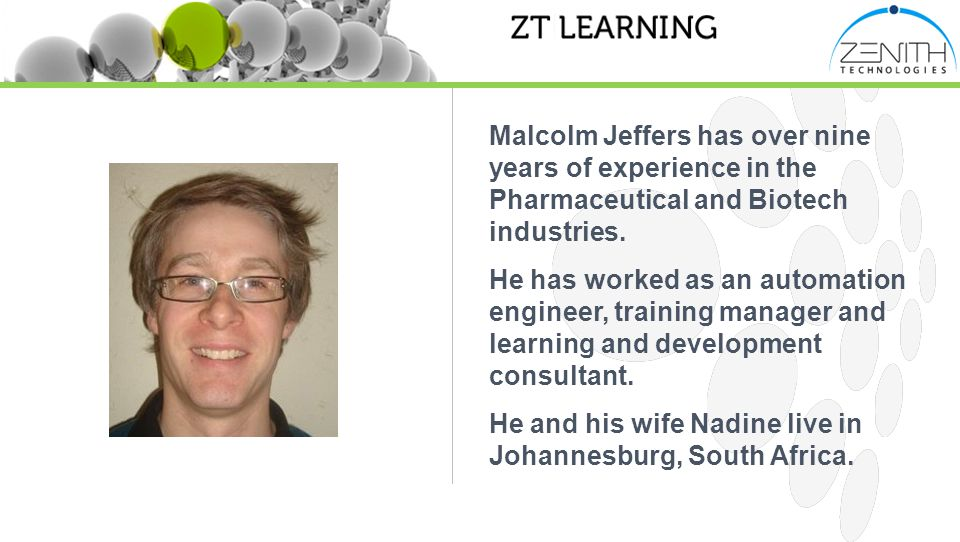 Malcolm Jeffers has over nine years of experience in the Pharmaceutical and Biotech industries.