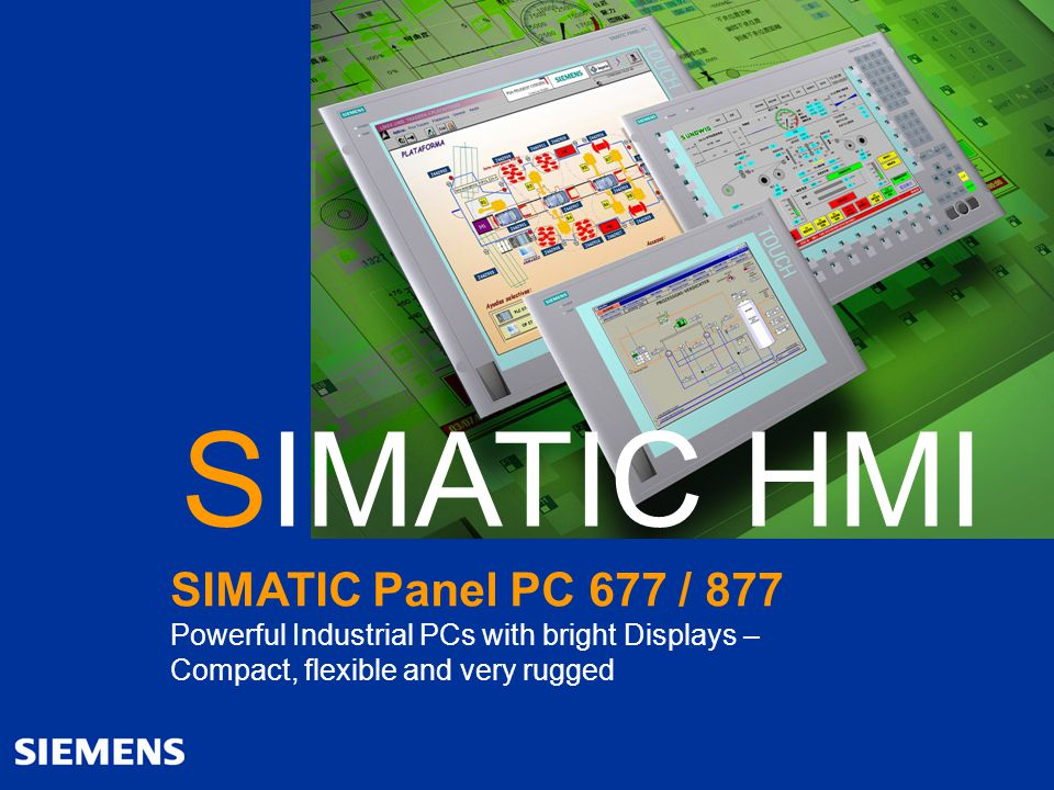 Automation and Drives SIMATIC Panel PC 677 / 877 2 Sales Promotion Slides SIMATIC Panel PC 677 / 877 A&D AS SM MP SIMATIC Panel PC 677 / 877 Compact / flexible and very rugged for use in the harshest industrial environments Highest performance for demanding applications Rugged industrial fronts in a new design with displays up to 19 Level concept to individually increase the system availability Investment protection through high degree of continuity and long-term component availability Modular device architecture for ease of servicing