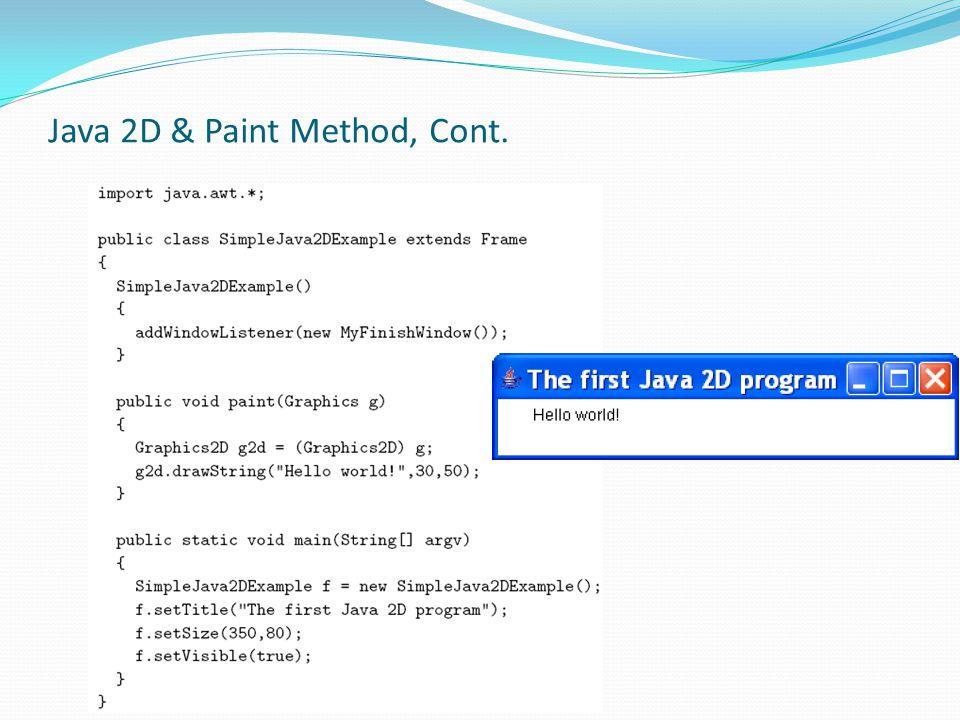 Java 2D & Paint Method, Cont.