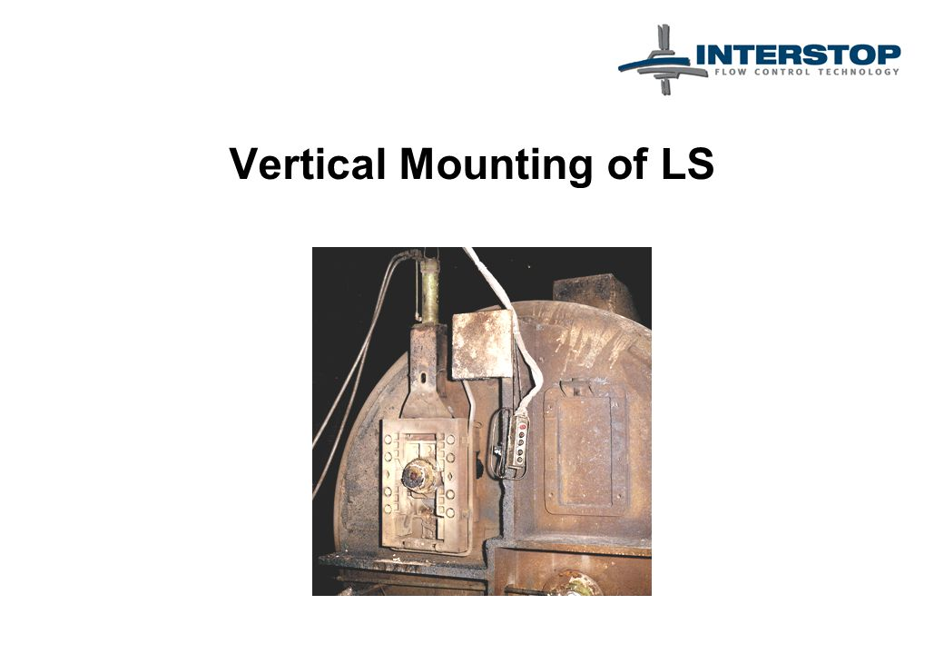 Vertical Mounting of LS