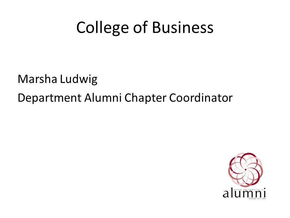 College of Business Marsha Ludwig Department Alumni Chapter Coordinator