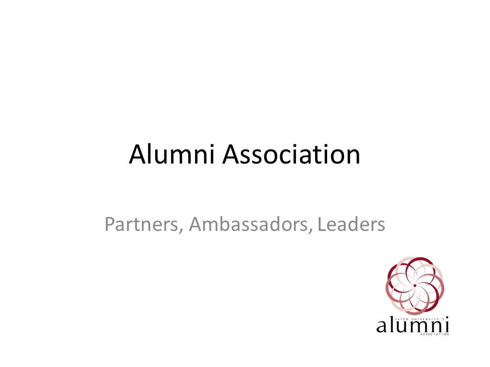 Agenda Welcome and Introductions Explanation of the Alumni Association and the Alumni Association Board Structure Introduction of Alumni Representatives from the Committees and Chapters Update of Alumni Social Media and Website Announcement of Upcoming Alumni Events Call to Action: Roundtable Discussions
