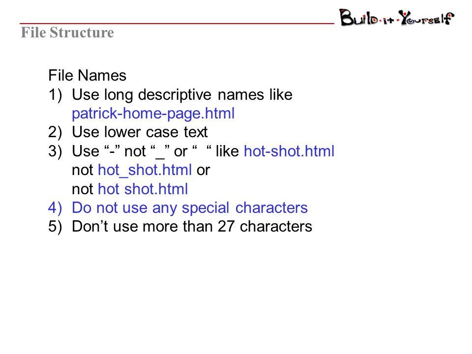 File Structure Folders Web Site index.html Section 1 Section 'n' Sec1 Imagessec-1.htmlsec-n.html Sec1 Images