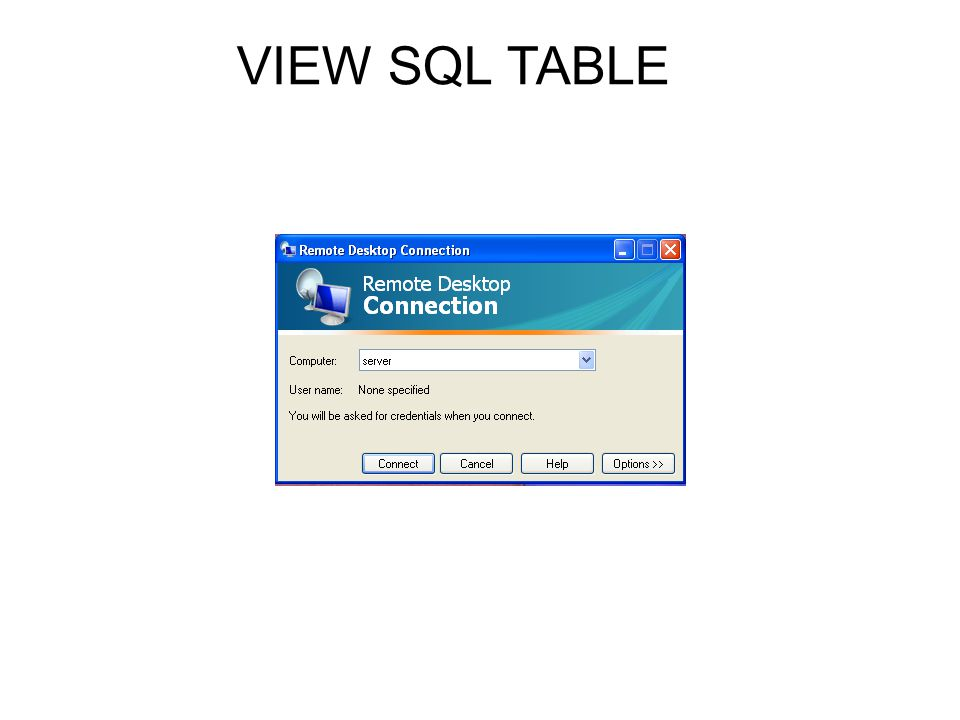 VIEW SQL TABLE
