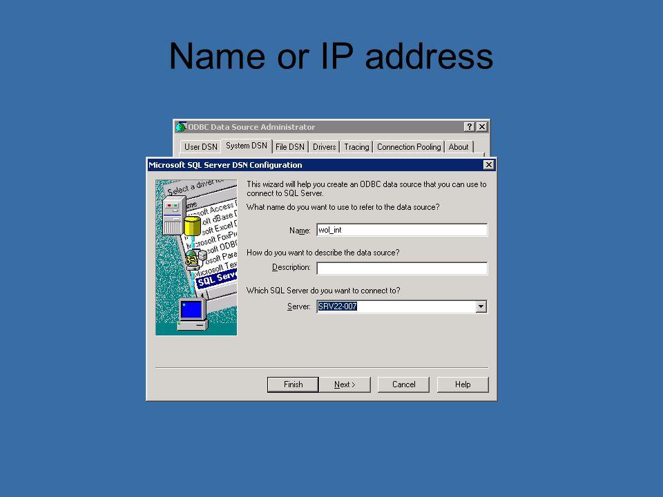 Name or IP address