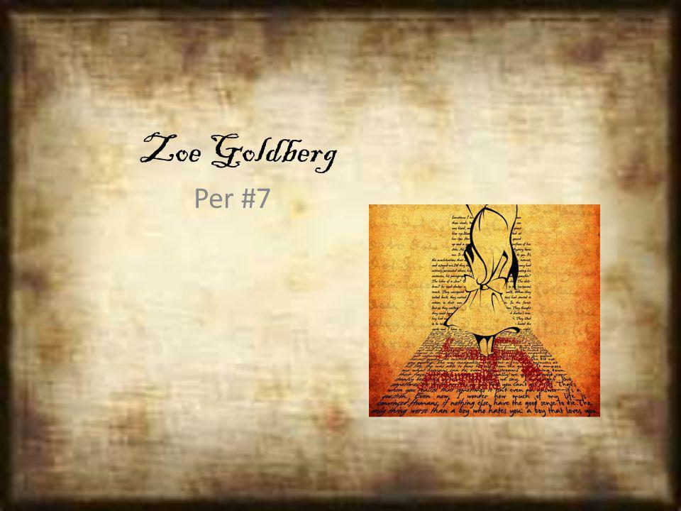 Zoe Goldberg Per #7