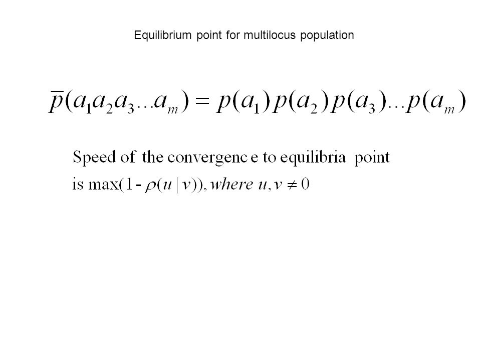 Equilibrium point for multilocus population