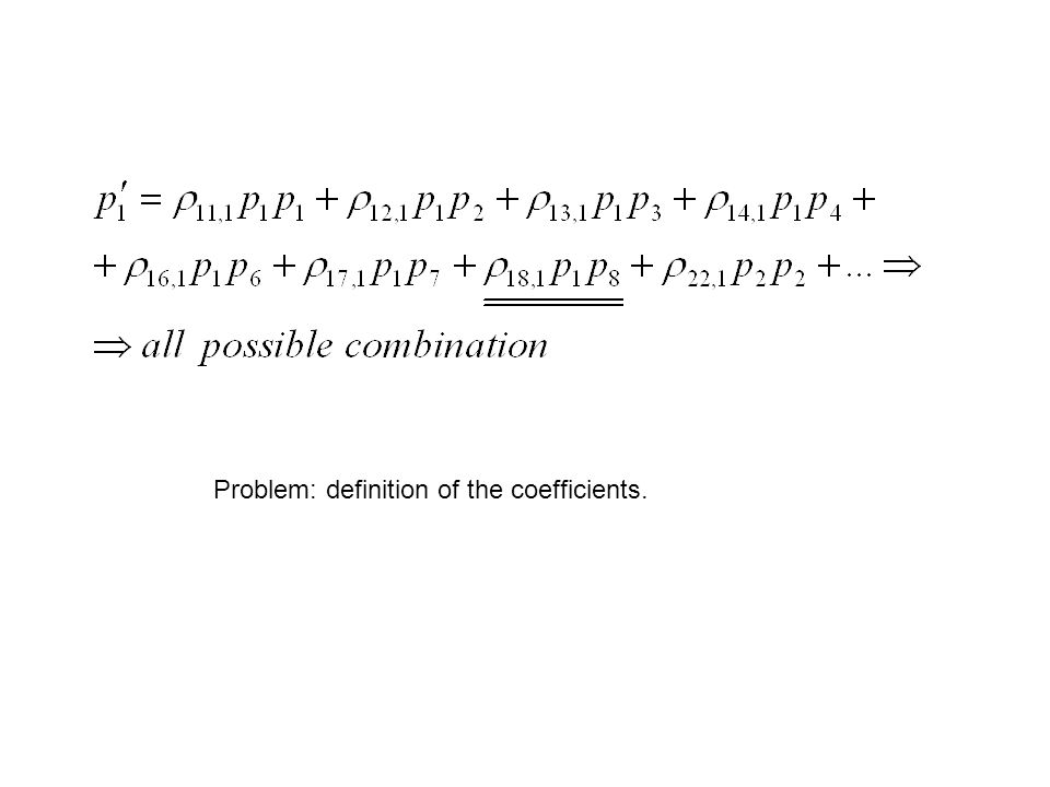 Problem: definition of the coefficients.