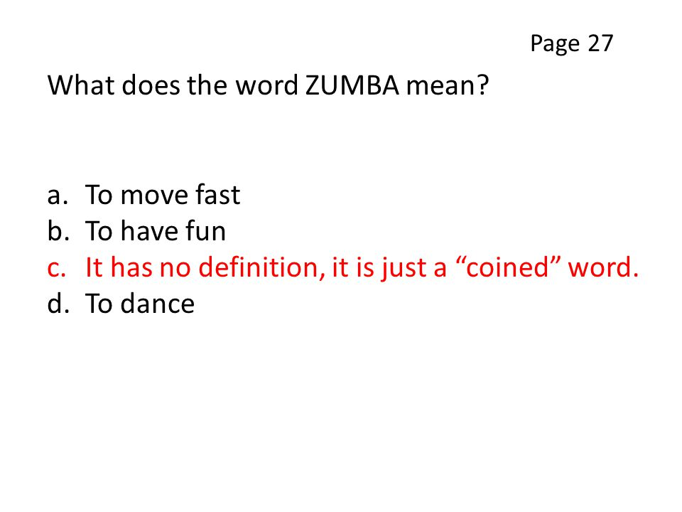 What does the word ZUMBA mean.