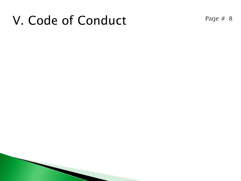 Page # 8 V. Code of Conduct