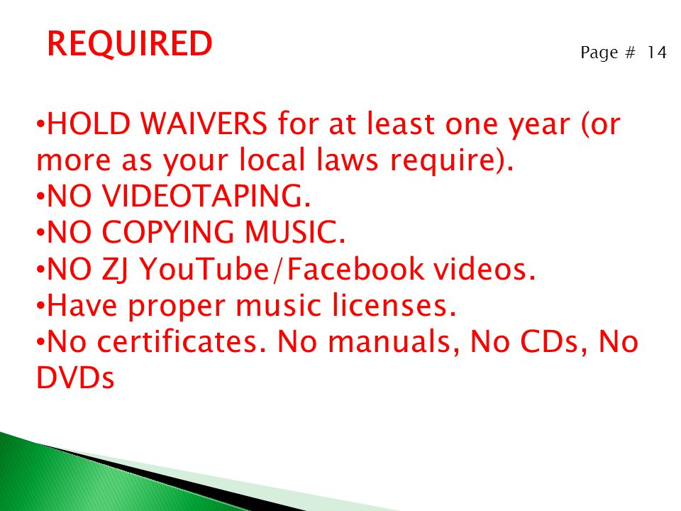 Page # 14 REQUIRED HOLD WAIVERS for at least one year (or more as your local laws require).
