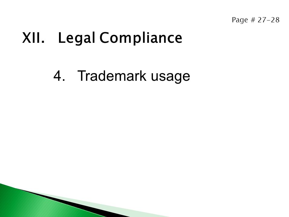 Page # 27-28 XII. Legal Compliance 4. Trademark usage