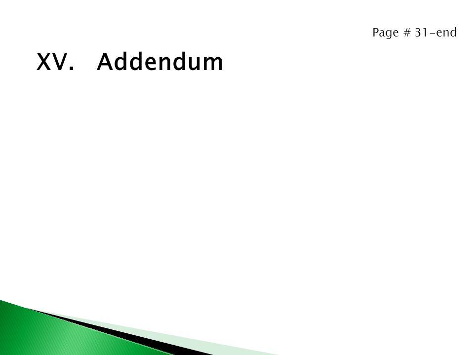 Page # 31-end XV. Addendum