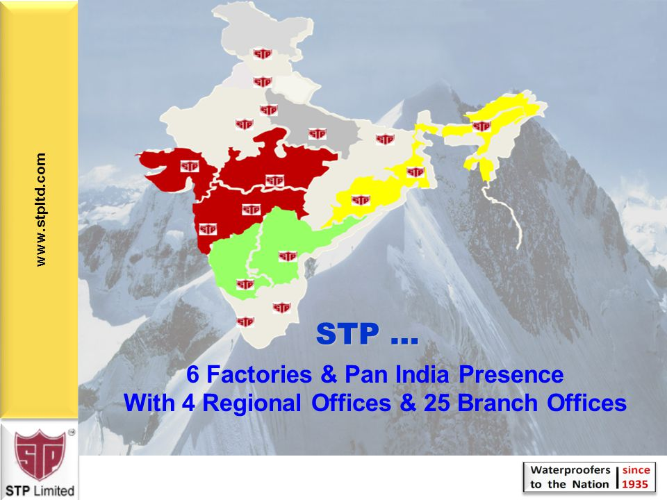 www.stpltd.com STP Limited 75 Years + in India Chennai, Jamshedpur, Goa. Kosi, Panoli and Kolkata
