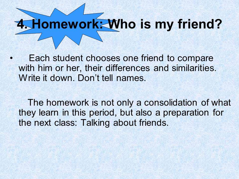 4.Homework: Who is my friend.