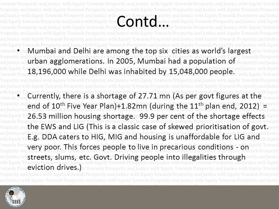 Contd… Mumbai and Delhi are among the top six cities as world's largest urban agglomerations.