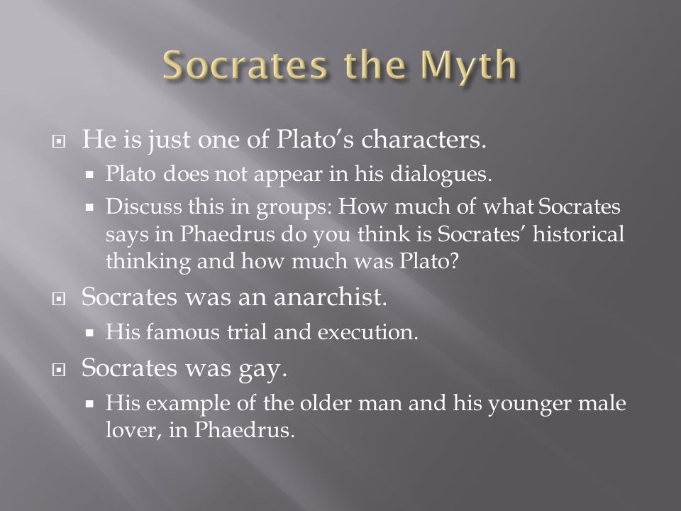  He is just one of Plato's characters.  Plato does not appear in his dialogues.