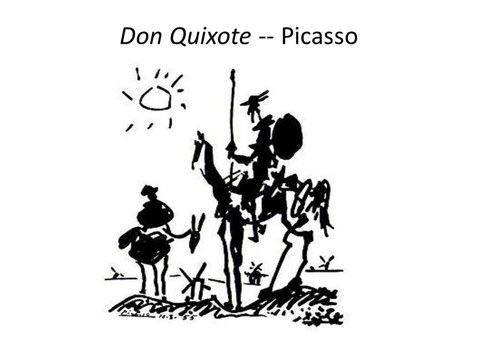 Don Quixote -- Picasso Don Quixote (Picasso)