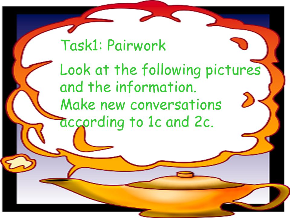Task 3: Groupwork Interview your group members by asking How old were you when you …? .