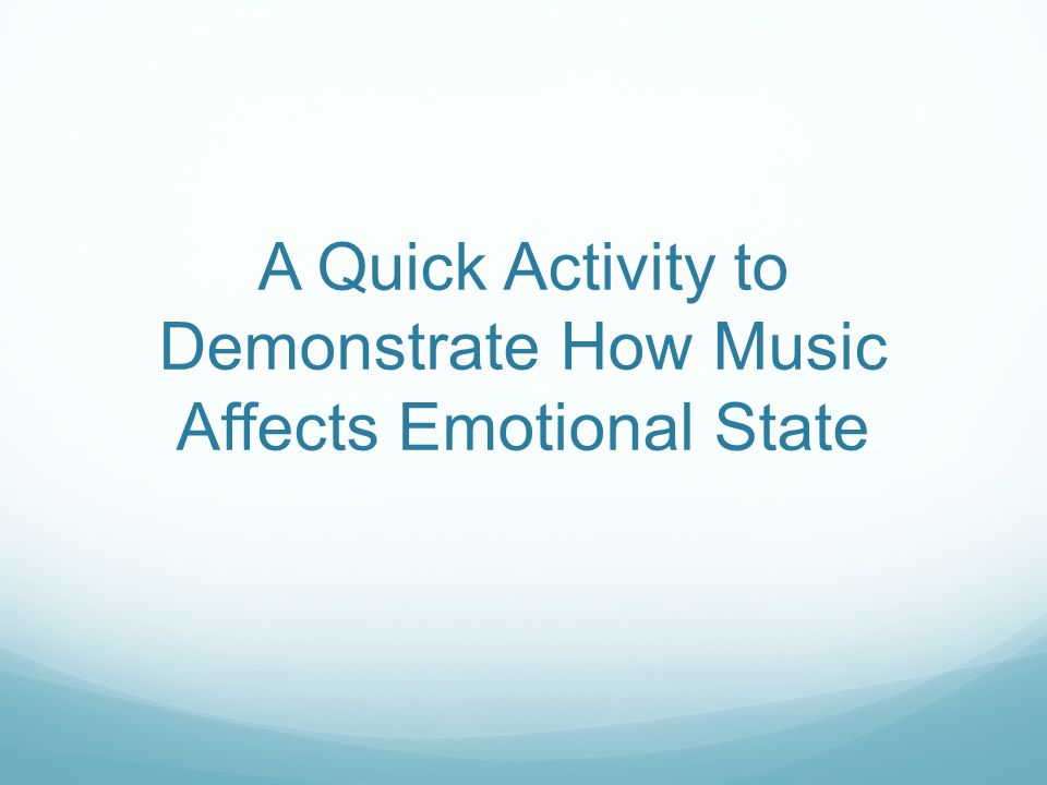 A Quick Activity to Demonstrate How Music Affects Emotional State