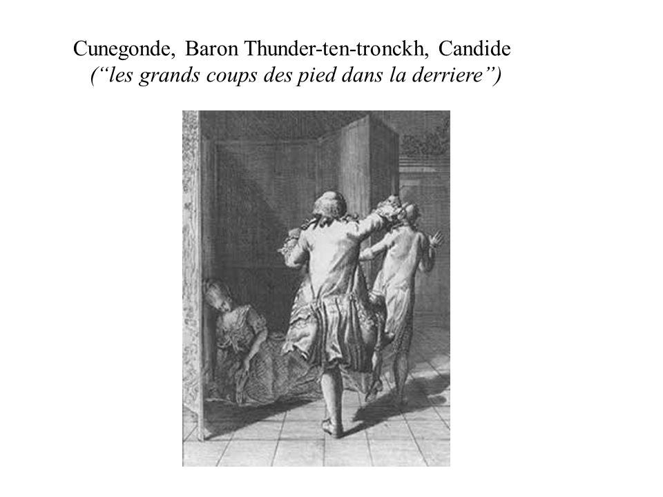 Cunegonde, Baron Thunder-ten-tronckh, Candide ( les grands coups des pied dans la derriere )