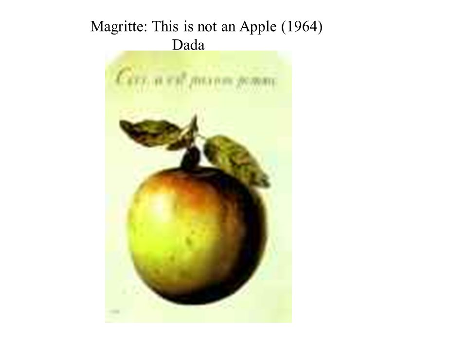 Magritte: This is not an Apple (1964) Dada