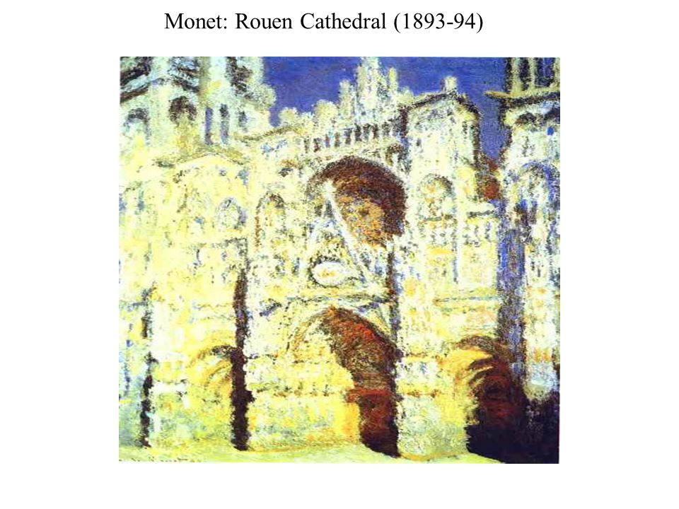 Monet: Rouen Cathedral (1893-94)
