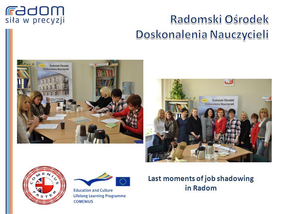 Last moments of job shadowing in Radom