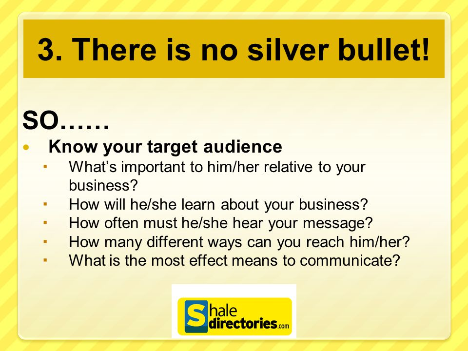 3. There is no silver bullet.