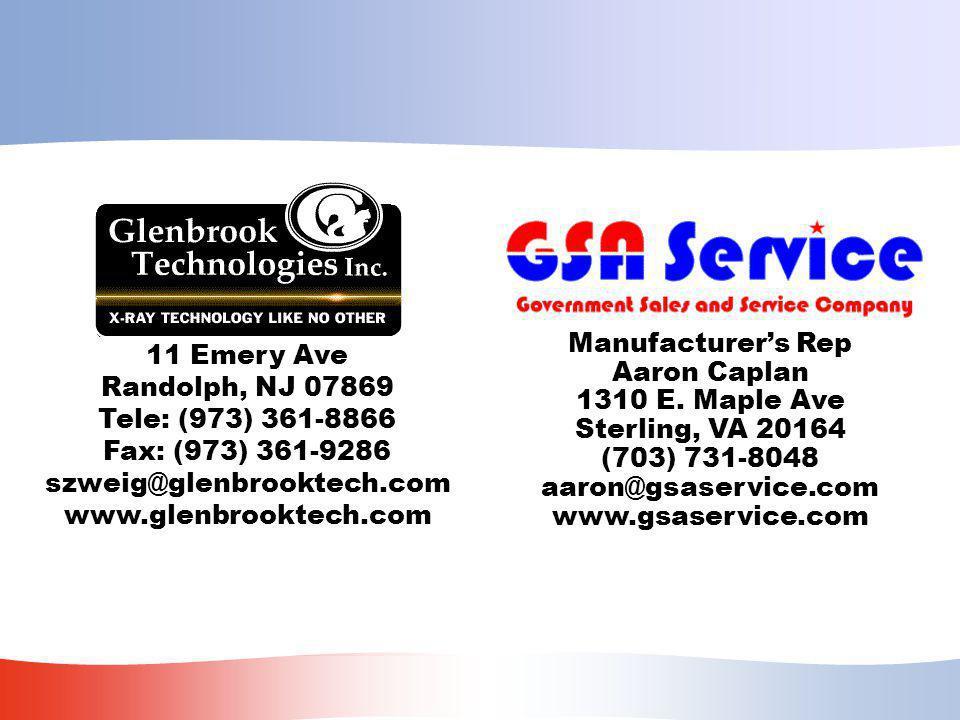 11 Emery Ave Randolph, NJ 07869 Tele: (973) 361-8866 Fax: (973) 361-9286 szweig@glenbrooktech.com www.glenbrooktech.com Manufacturer's Rep Aaron Caplan 1310 E.