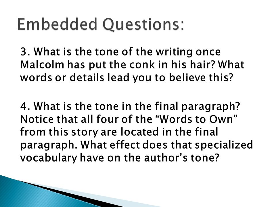 3. What is the tone of the writing once Malcolm has put the conk in his hair.