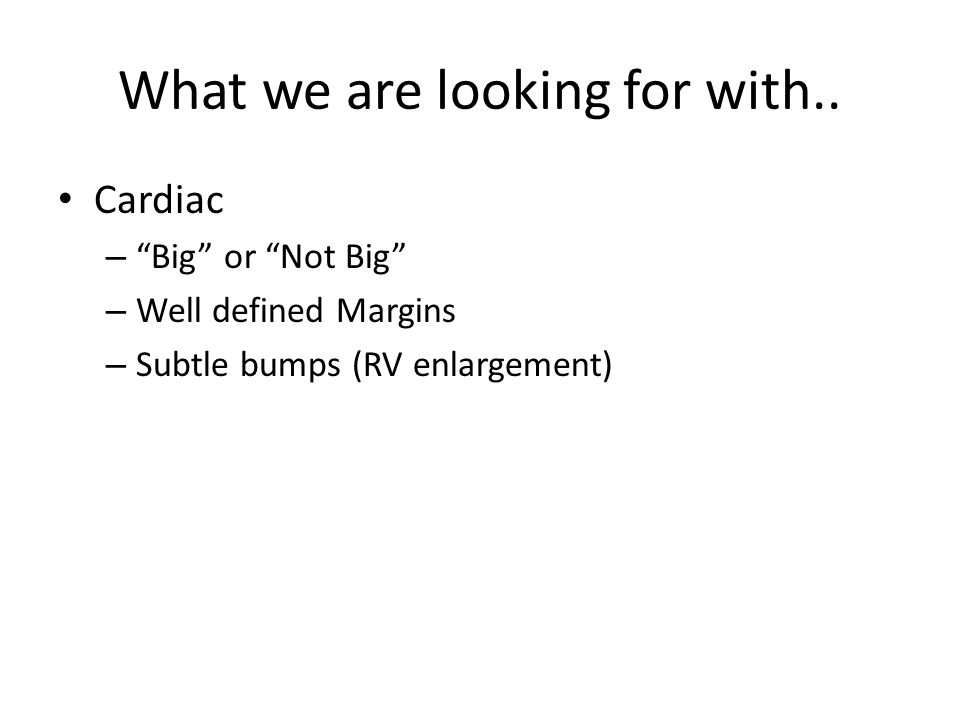 What we are looking for with..