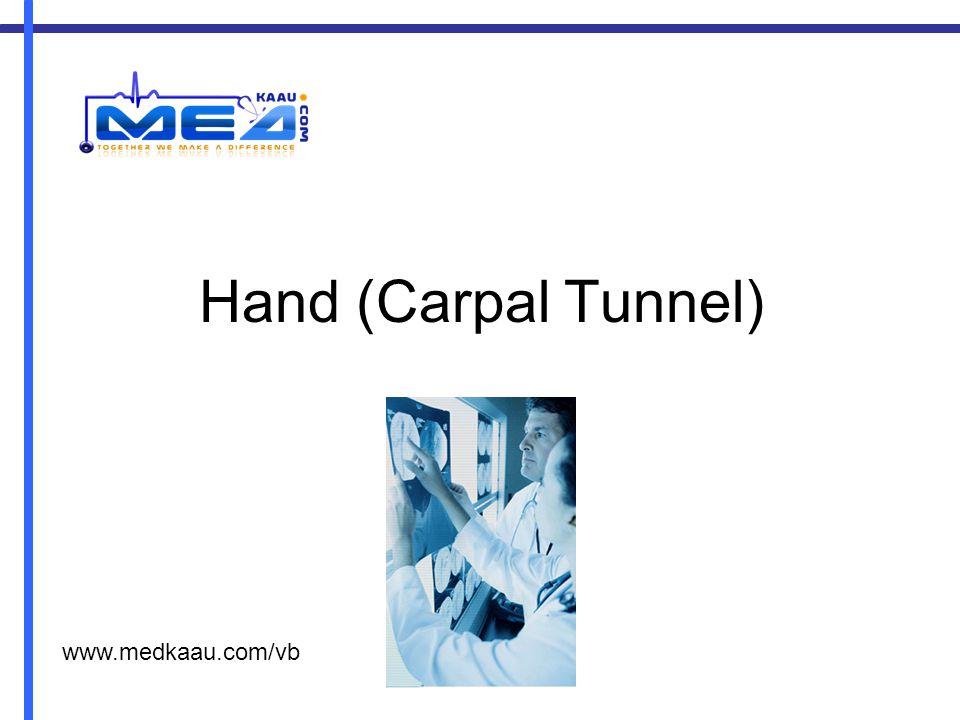 Hand (Carpal Tunnel) www.medkaau.com/vb