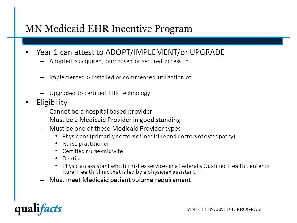 MN Medicaid Electronic Health Record Incentive Program WebsiteMN Medicaid Electronic Health Record Incentive Program Website LINK What can we do to get ready for the MEIP right now.
