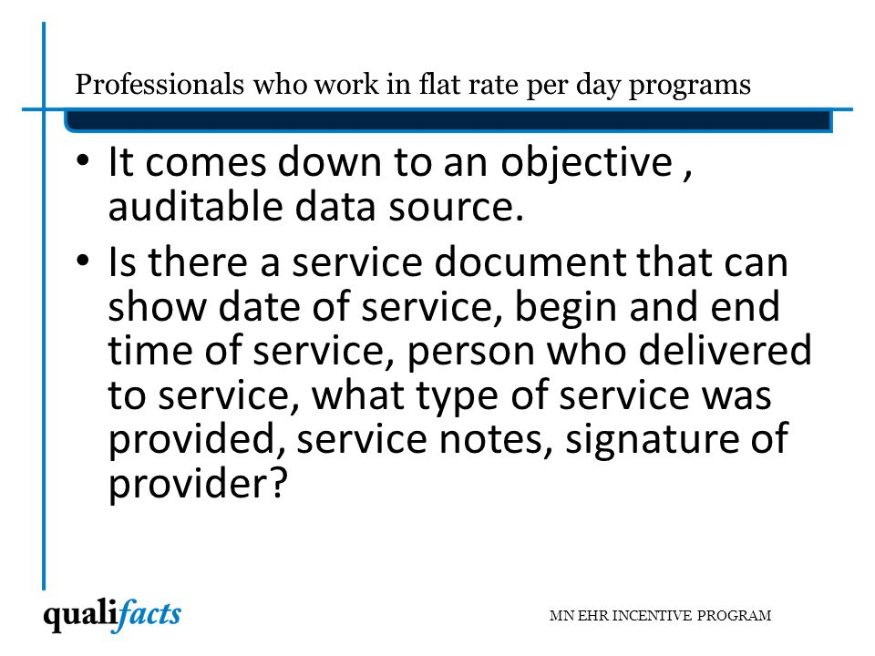 Details on audit strategy from the MN State Medicaid HIT Plan MN HITPLAN PAGE 6: D.