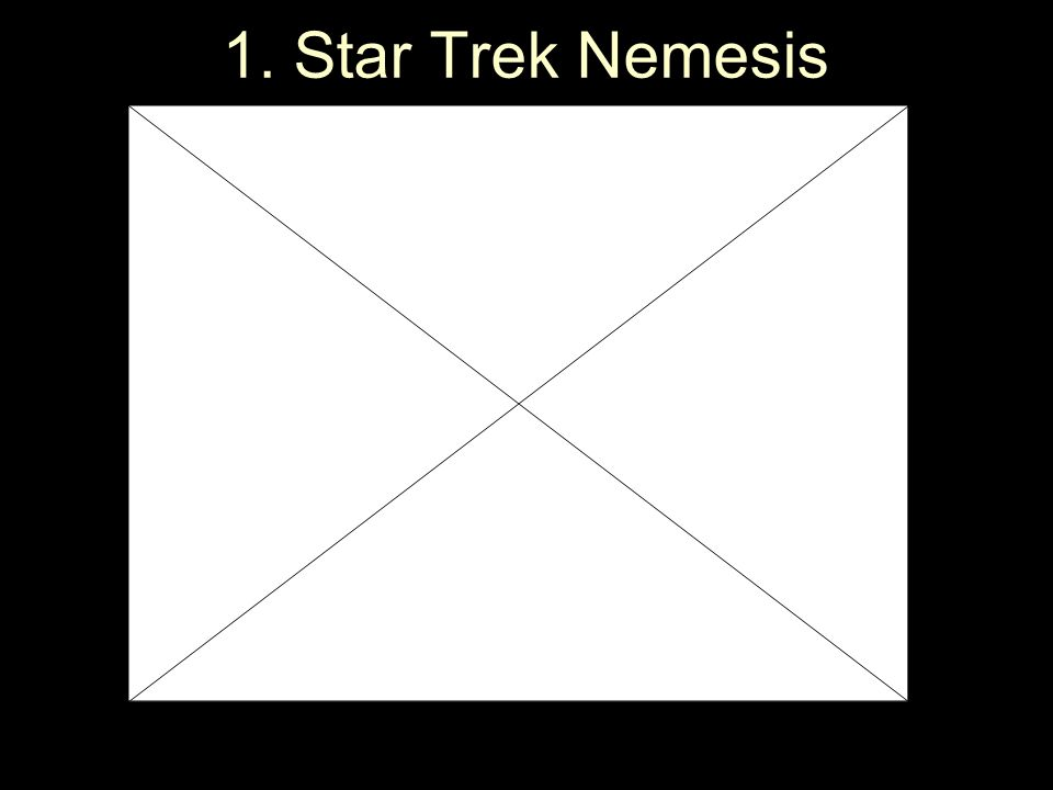 1. Star Trek Nemesis