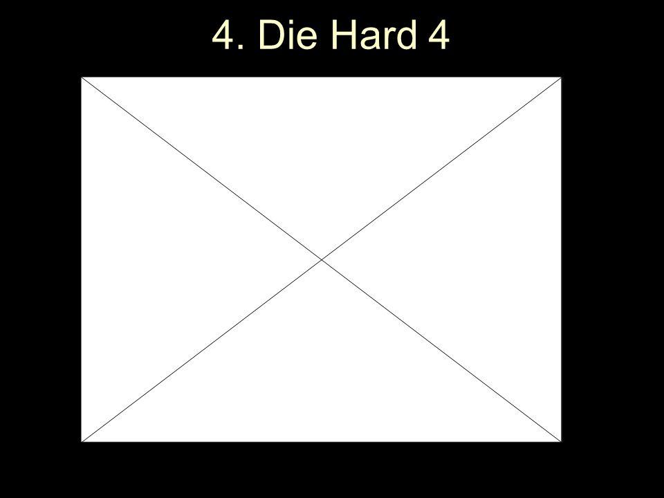 4. Die Hard 4
