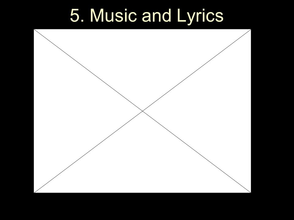 5. Music and Lyrics