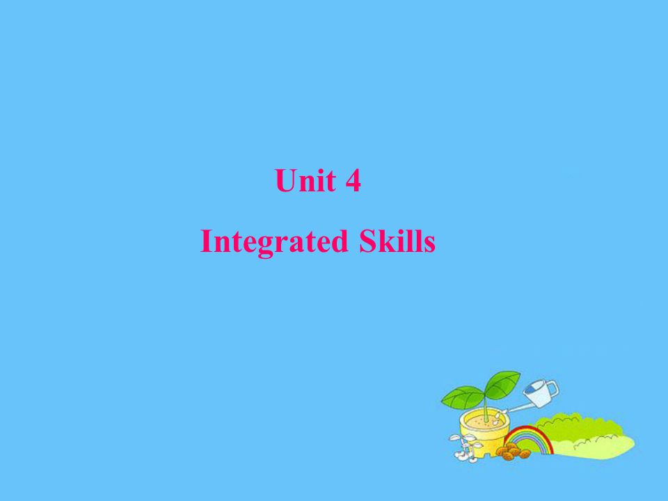 Unit 4 Integrated Skills