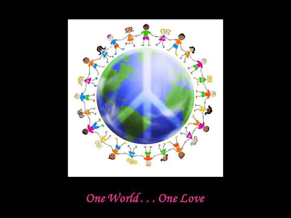 One World... One Love