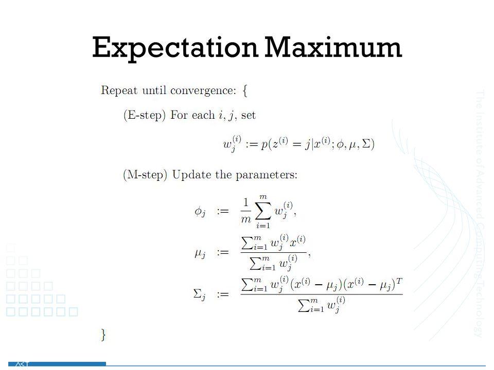 Expectation Maximum