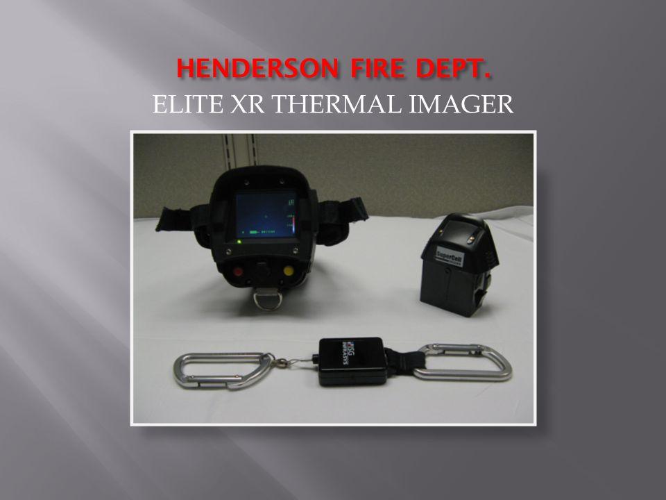 HENDERSON FIRE DEPT. ELITE XR THERMAL IMAGER